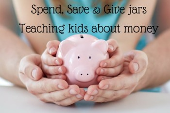 Spend, save & give jars teaching kids about money