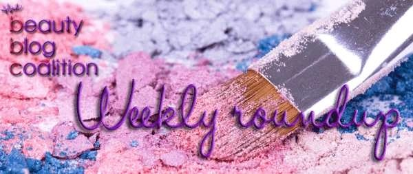 Beauty blog Coalition weekly roundup  #HappyMothersDay