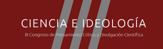 congreso ciencia e ideologia 2018