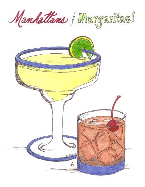 Manhattans & Margaritas