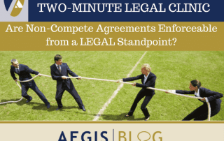 BLOG LINKEDIN Are Non-Compete Agreements Enforceable from a LEGAL Standpoint_