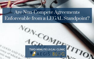 BLOG website image Are Non-Compete Agreements Enforceable from a LEGAL Standpoint-