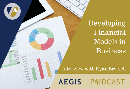 PODCAST Developing Financial Models in Business, Interview with Ryan Bretsch(1)