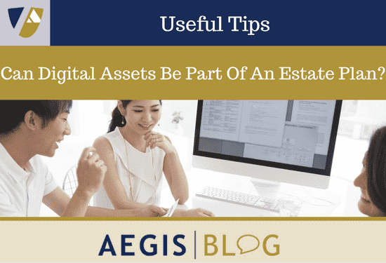 Can Digital Assets Be Part Of An Estate Plan-