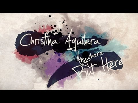 Christina Aguilera – Anywhere But Here (Finding Neverland Soundtrack)