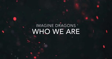 Imagine Dragons – Who We Are