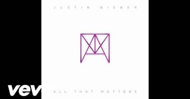 Justin Bieber – All That Matters