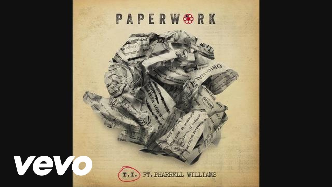 T.I. – Paperwork feat. Pharrell Williams