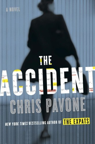 Stephen King Reading List - The Accident by Chris Pavone