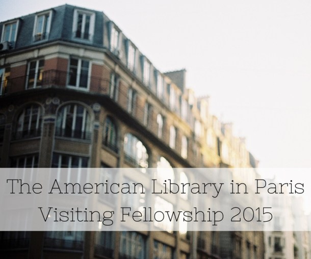 The American Library in Paris Visiting Fellowship