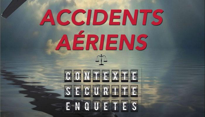 accidents-aeriens-contexte-securite-enquetes-belloti-news-aero