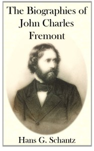The Biographies of John Charles Fremont is available on Amazon Kindle.