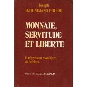 Diawara-Mohamed-Tiekoura-Monnaie-Servitude-Et-Liberte-La-Repression-Monetaire-De-L-afrique-Livre-892672008_L