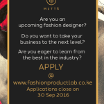 Realise Your Dream at The Fashion Product Lab for African Designers 2016