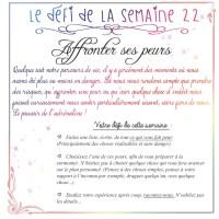 """Un défi ou un écrit #22 - """"Affronter une peur"""" ou """"Mon plus merveilleux souvenir"""" et les prochains thèmes !!"""