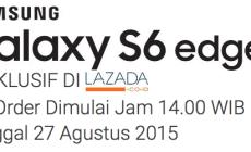 Sambut Pre-Order Samsung Galaxy S6 Edge+ di Lazada Indonesia