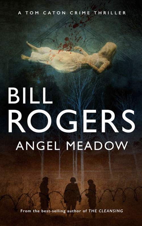 Bill Rogers - book cover Angel Meadow