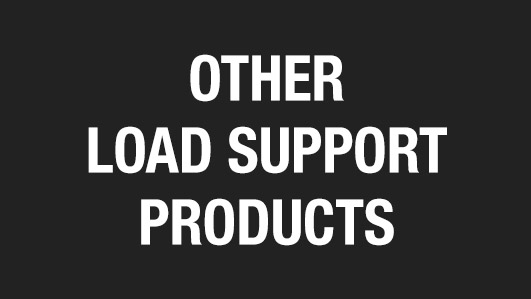 Other Load Support Products