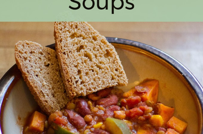 Our Favorite Family Friendly Whole Food Plant Based (Vegetarian) Soups