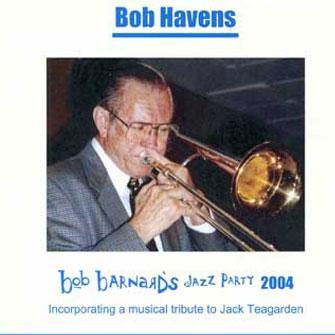 226 Bob Barnard Jazz Party 2004 – Bob Havens – HAV 226