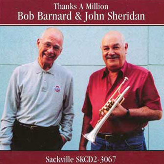 227 Bob Barnard and John Sheridan – Thanks a Million – BAR 227