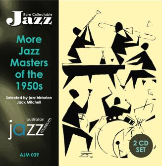 039 More Jazz Masters of the 1950s (Selected by Jazz Historian Jack Mitchell) – AJM 039 – 2 CD set
