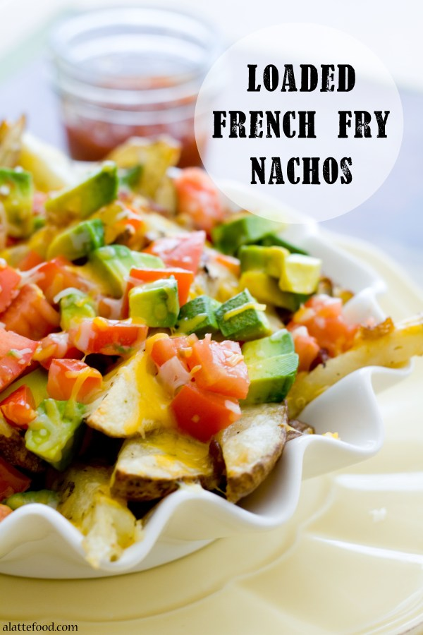 Loaded French Fry Nachos | A Latte Food