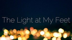 The Light at My Feet