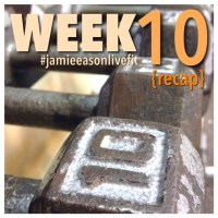 Jamie Eason Live Fit Review {Week 10}
