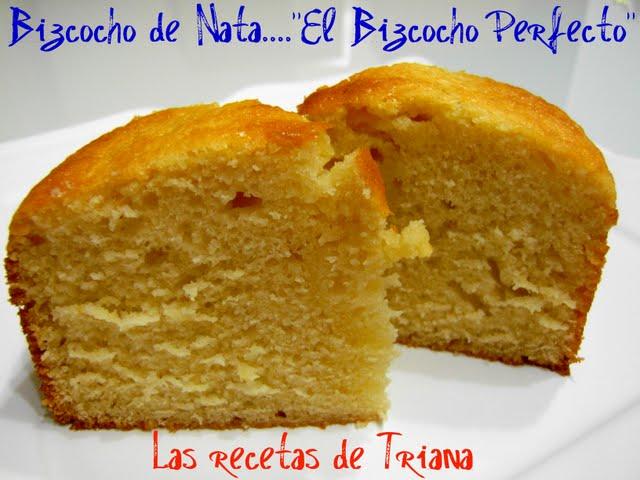 """Bizcocho de nata, """"El bizcocho perfecto"""""""