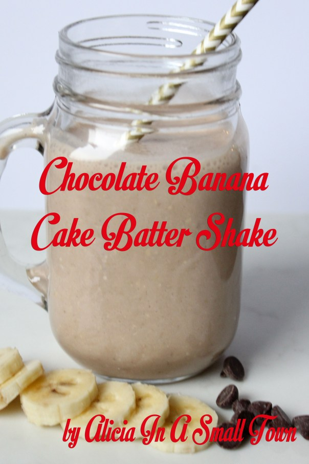 Chocolate Banana Cake Batter Shake