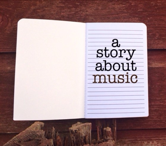 A Story about Music, let me tell you a story