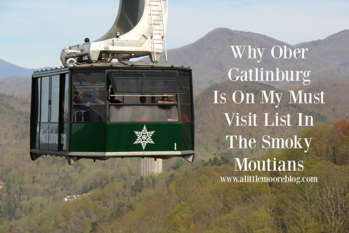 Why Ober Gatlinburg Is On My Must Visit List In the Smoky Mountains