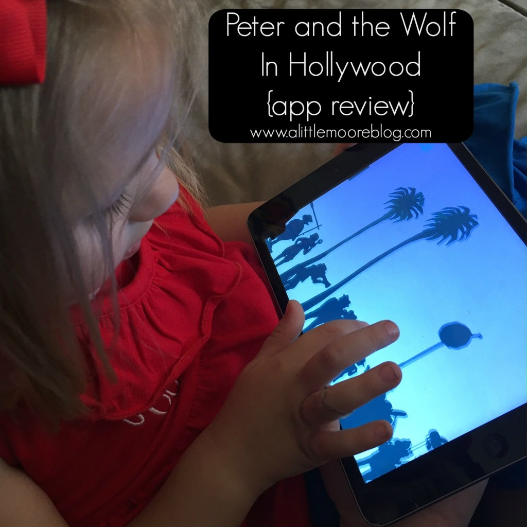 Peter and the Wolf In Hollywood {A Classic App Gets a Modern Retelling}