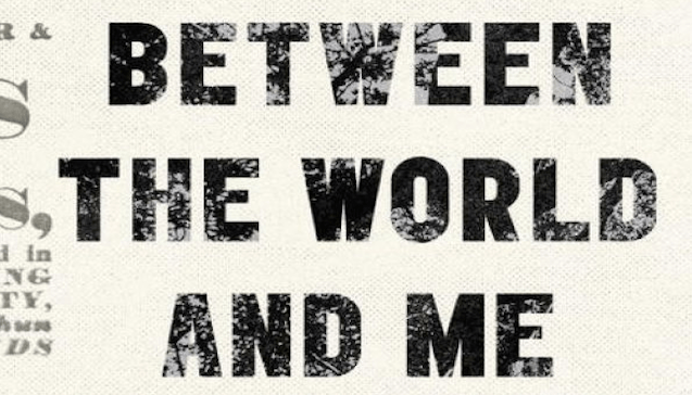 Book of the Month: October, 2015 – Between the World and Me