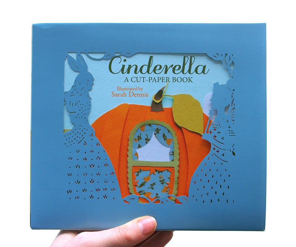 Charming Paper-Cut Cinderella Book by Sarah Dennis Hits the ...