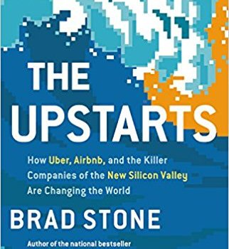 Best Book Summary – The Upstarts: Uber and Airbnb History