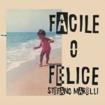 Stefano_Marelli-Facile_O_Felice