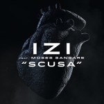 Izi-Moses-Sangare-Scusa-news