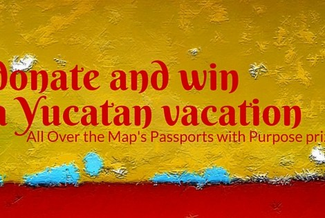 win a yucatan vacation with a donation to passports with purpose