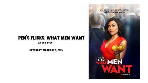 Pen's Flicks What Men Want