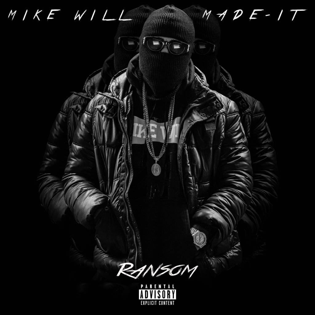 Ransom by Mike Will Made It (Image found on Google)
