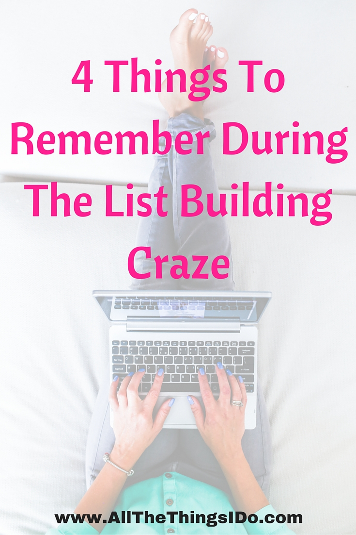 4 Things To Remember When List Building