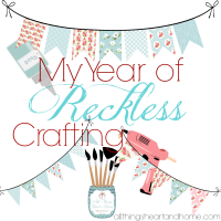 My Year of Reckless Crafting!