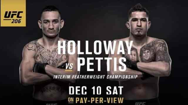Watch UFC 206: Holloway vs Pettis 12/10/2016 PPV Full Show Online Free