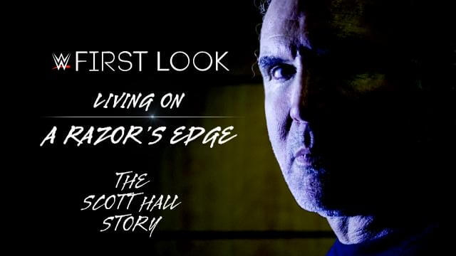 Watch WWE First Look: Living On A Razors Edge: The Scott Hall Story Online Free