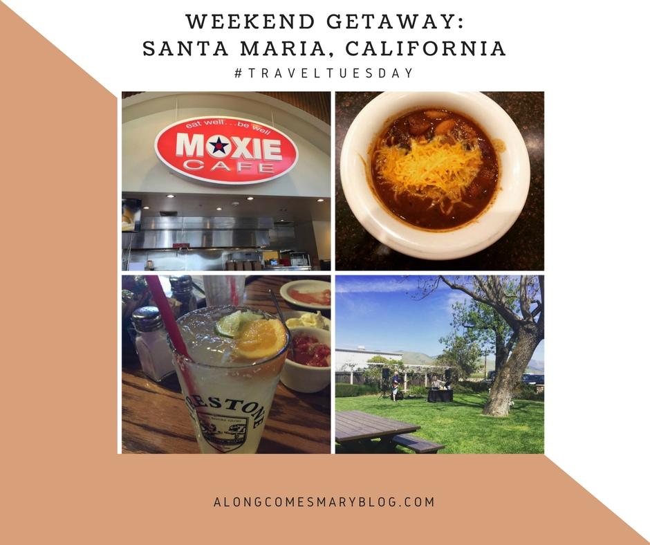 weekend getaway santa maria california along comes mary. Black Bedroom Furniture Sets. Home Design Ideas