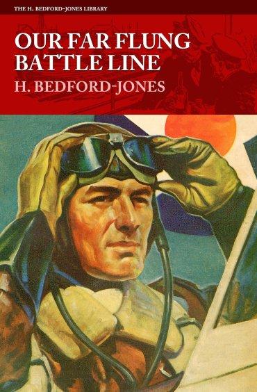 Our Far Flung Battle Line by H. Bedford-Jones