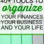 40+ More Tools to Organize Your Business and Your Life