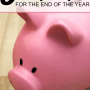 5 Foolproof Money Saving Tips for The End of The Year